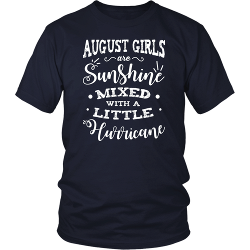 August Girls Are Sunshine Mixed With A Little Hurricane Tee Shirt