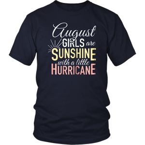 August Girls Are Sunshine Mixed With Little Hurricane Shirt