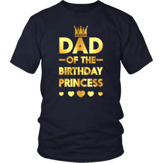 Dad Of The Birthday Princess Golden Matching Family T-shirt