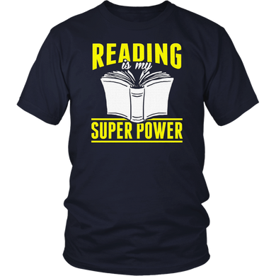 Reading Is My Super Power Funny Books Novels Reading T-Shirt