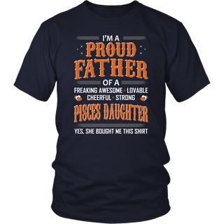 I'm A Pisces - I'm A Proud Father T-Shirt