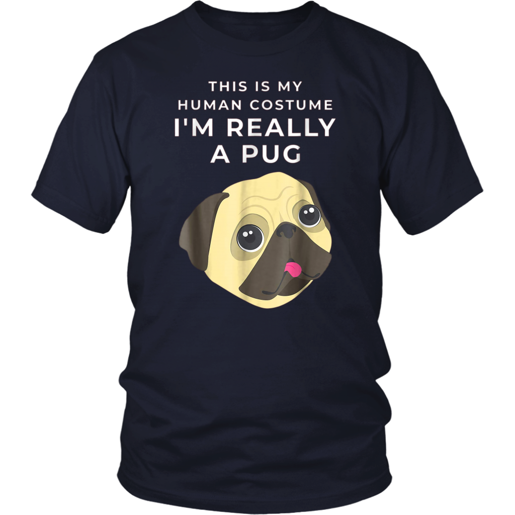 This is My Human Costume I'm Really a Pug Halloween Tee