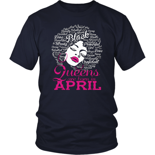 Queens Are Born in April - Afro Word Art Natural Hair T-Shirt