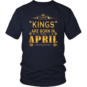 Kings are born in April Gift Shirt
