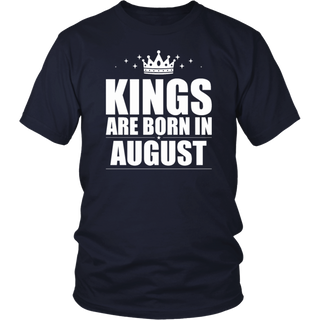 Kings Are Born On August - Birthday Gift T-Shirt