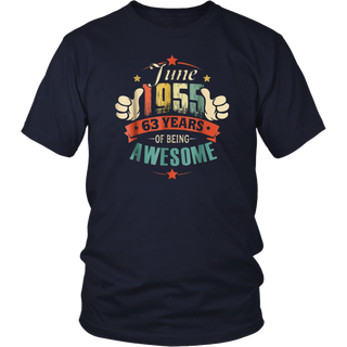Born in June 1955 - 63th Birthday Gift Being Awesome Shirt