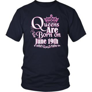Queens are born on 19th of June Birthday Gift T-Shirt