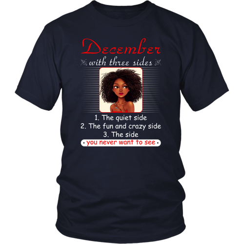 December With Three Sides Quiet Fun You Never Want To See T-Shirt
