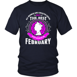 The Best Artists are Born in February - Birthday TShirt