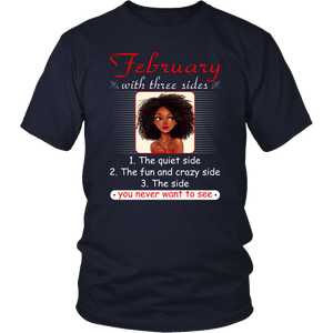 February With Three Sides Quiet Fun You Never Want To See T-Shirt