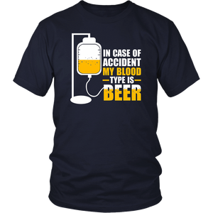 In Case of Accident My Blood Type is Beer shirt Beer Funny