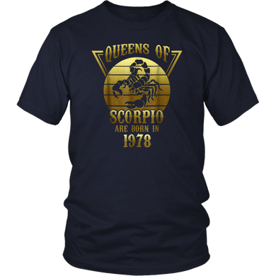 Queens Of Scorpio Are Born In 1978 T-shirt Turning 40 T-Shirt