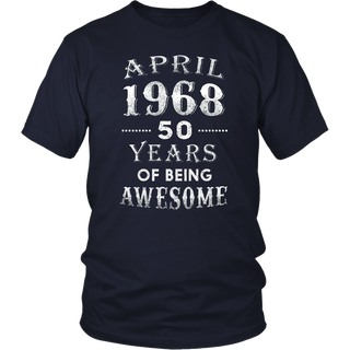April 1968 Shirt-50th Birthday Gift Ideas For Men and Women