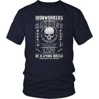Ironworker Tshirt We are The Last of Dying Breed Who Build This World Ironworker Tshirt for Men