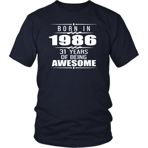 Born In 1986 - 31 Years Of Being Awesome T-Shirt