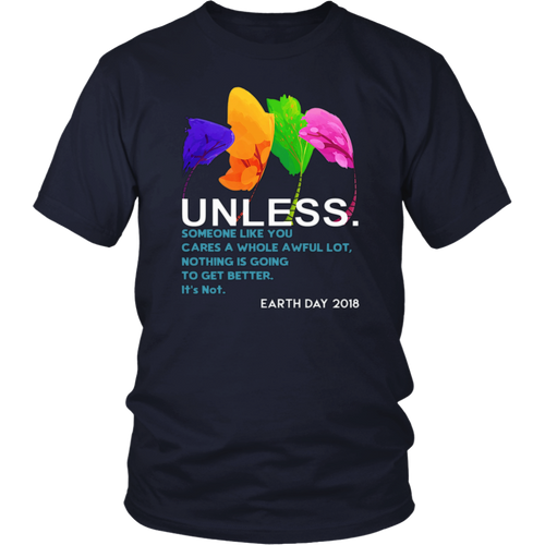 Unless March For Science Shirt - Earth Day 2018 T-shirt