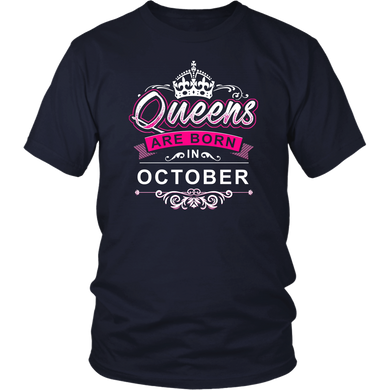 Queens Are Born In October Birthday For Women T-shirt