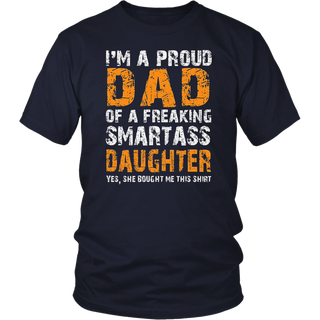 Proud Dad Of A Smartass Daughter T-Shirt, Vintage Gift