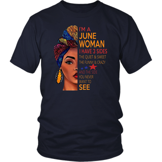 I'm a June Woman T shirt- June Queen
