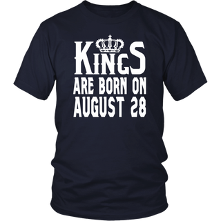 Kings Are Born On August 28 - Birthday Gift T-Shirt