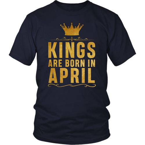 Kings Are Born In April Birthday T-Shirt For Black Men