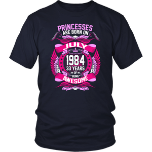 Princesses Are Born On July 1984 33 Years tshirt