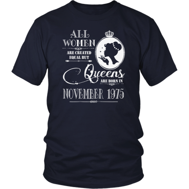 43rd Birthday Gift Queens Are Born In November 1975 T Shirt