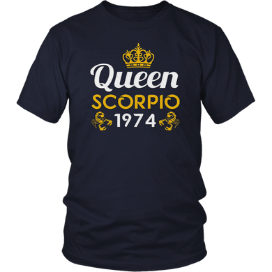 women Queen Scorpio Born In 1974 T-shirt Birthday gifts T-Shirt