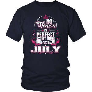 No Woman Is Perfect Born In July T-shirt