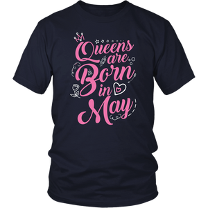 Queens Are Born In May Funny Birthday Gift T-Shirt