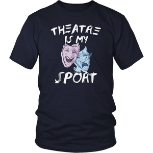 Theatre Is My Sport Musical Fun Broadway Theater Gift Shirt