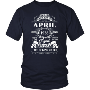 Legends Were Born In April 1938 - 80th Birthday Gift T-Shirt