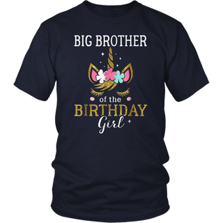 Big Brother Of The Birthday Girl Gifts Unicorn T-Shirt