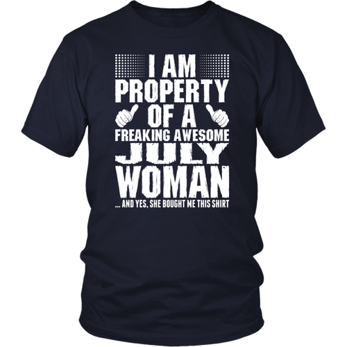 Im Property Of A Awesome July Woman tshirt