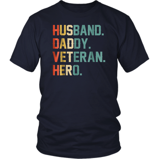 Husband Daddy VETERAN Hero Father's Day Gift T-Shirt
