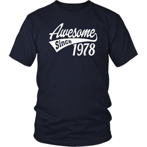 Awesome Since 1978 tshirt
