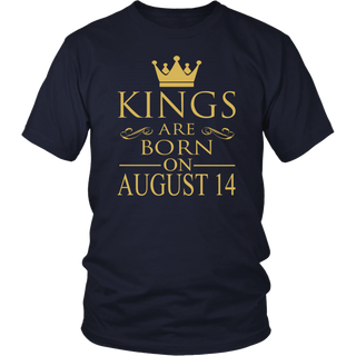 Kings Are Born On August 14 - Birthday Gift T-Shirt