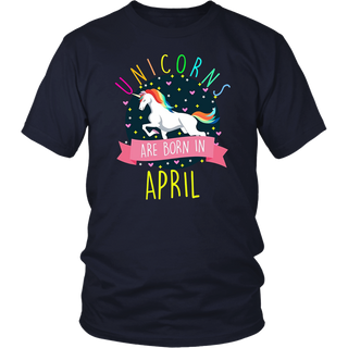 Unicorns Are Born In April Colorful Fun Birthday T-Shirt