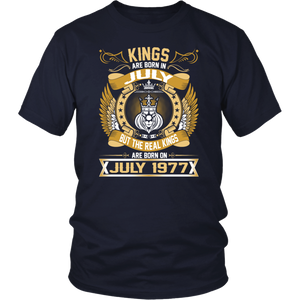 The Real Kings Are Born On July 1977 tshirt