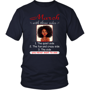 March With Three Sides Quiet Fun You Never Want To See T-Shirt