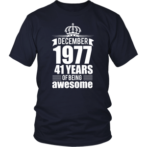 December 1977 41 years of being awesome T-shirt