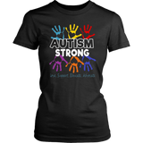 Autism Awareness T shirt For Mom / Dad/ Kid - Autism Strong Quotes Hoodie