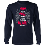 Mom your wings were ready but my heart was not shirt-Mom Tee Quotes Hoodie