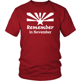 Remember in November Arizona Distressed T-Shirts TShirt Tee