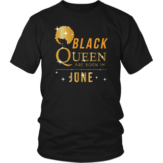 Black Queen Are Born In June T Shirt Gift