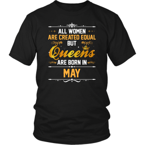 Queens Are Born In May Birthday Women T Shirt Gift