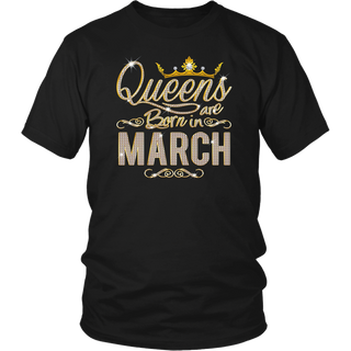 Womens Queens Are Born In March T-shirt Birth Day Gift t-shirts