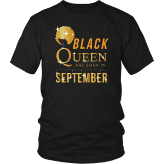 Black Queen Are Born In September Birthday T Shirt