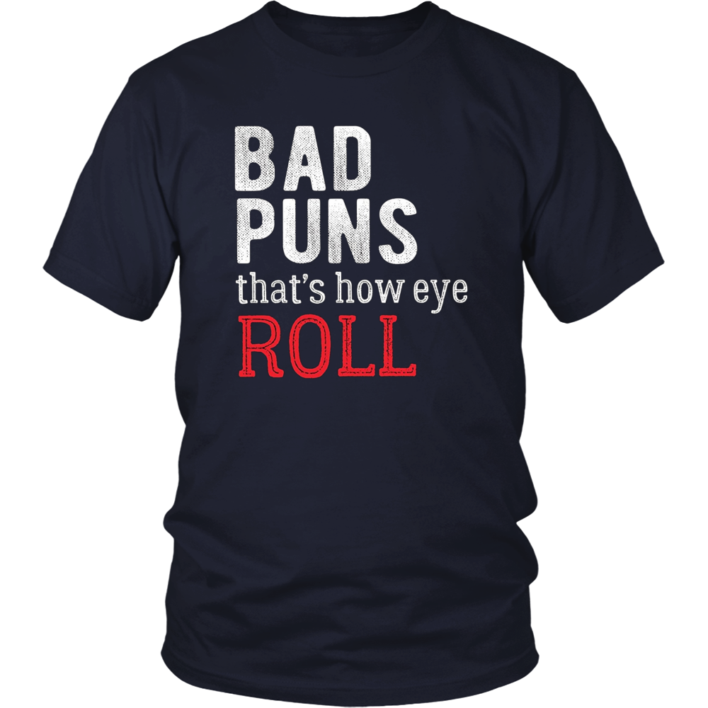 Bad Puns That's How Eye Roll T-Shirt - Funny Pun Tshirt