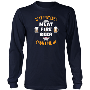 Barbecue BBQ Long Sleeve T Shirt If Involves Meat Fire Beer